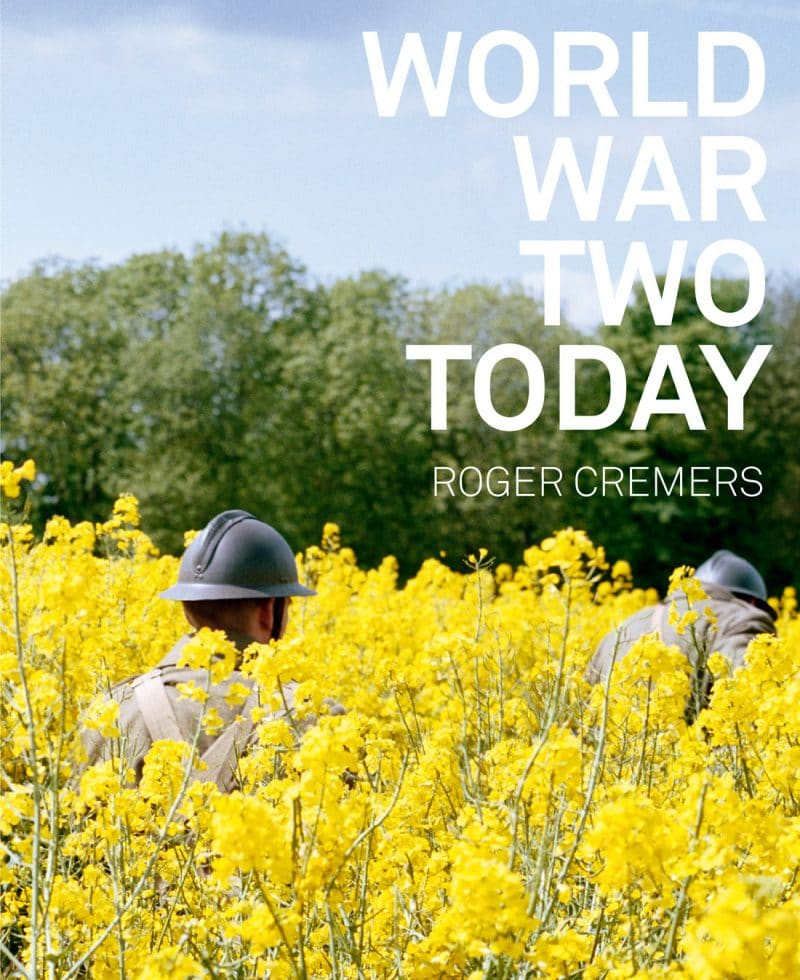 World War Two Today - Book - Roger Cremers